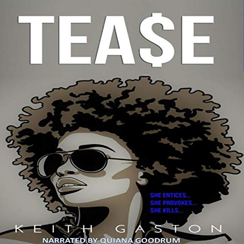 Tease Audiobook By Keith Gaston cover art