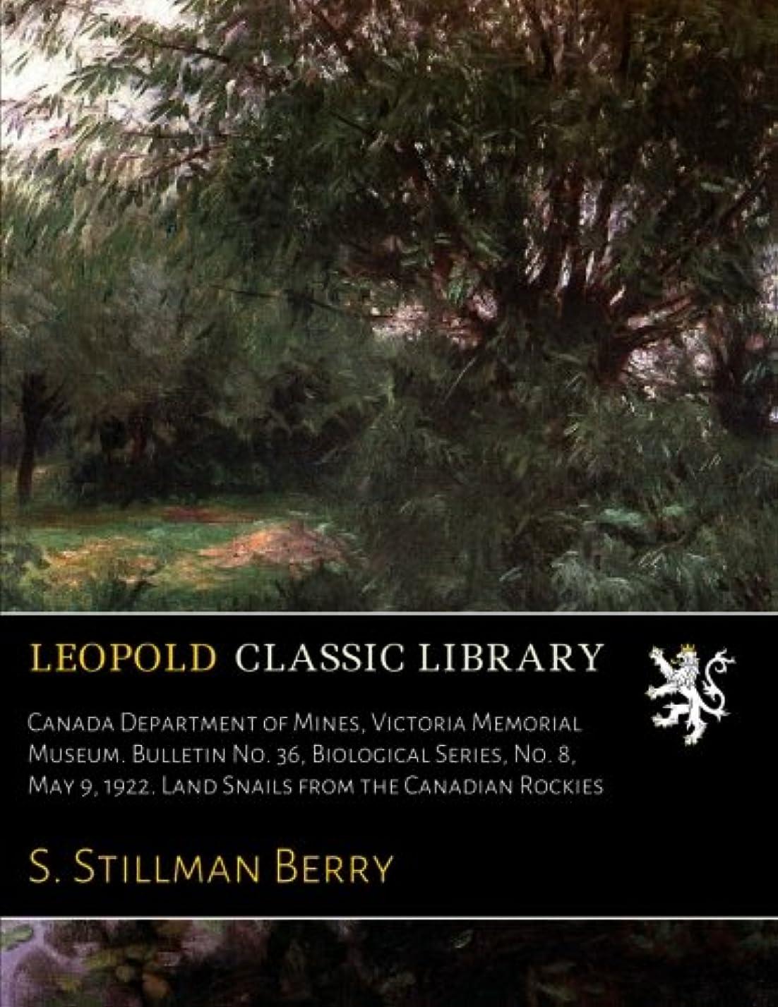 近く例バンケットCanada Department of Mines, Victoria Memorial Museum. Bulletin No. 36, Biological Series, No. 8, May 9, 1922. Land Snails from the Canadian Rockies