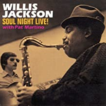 Soul Night Live! With Pat Martino by Willis Jackson (2002-07-30)