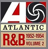Atlantic R&B 1947-1974 - Vol. 2: 1952-1954: The Platinum Collection...