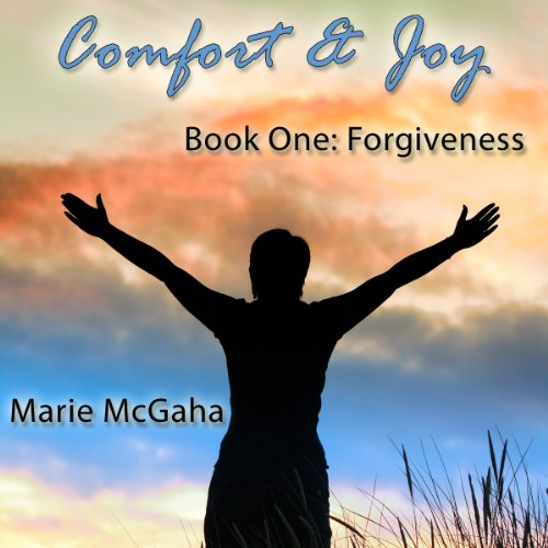 Comfort & Joy: Forgiveness audiobook cover art