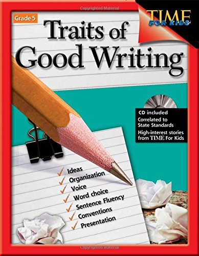 Traits of Good Writing (Traits of Good Writing) (Times for Kids)