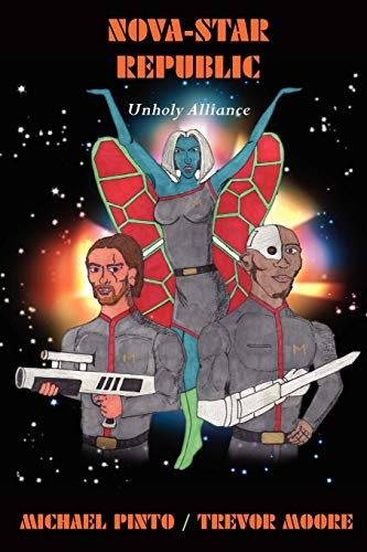 Nova-Star Republic: Unholy Alliance