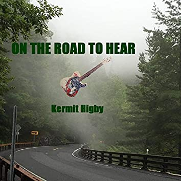 On the Road to Hear