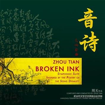 Zhou Tian: Broken Ink Symphonic Suite