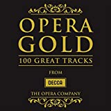 Opera Gold - 100 Great Tracks - Opera Gold