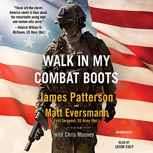 Walk in My Combat Boots Audiobook By James Patterson, Matt Eversmann, Chris Mooney cover art