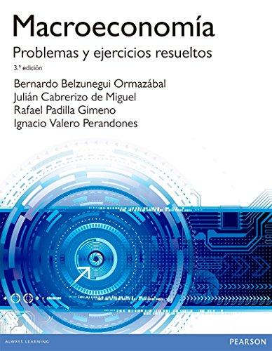 MACROECONOMÍA. PROBLEMAS Y EJERCICIOS RESUELTOS: Problemas y ejercicios resueltos