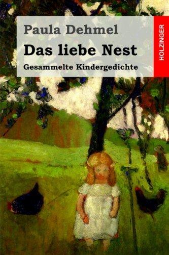 Das liebe Nest: Gesammelte Kindergedichte