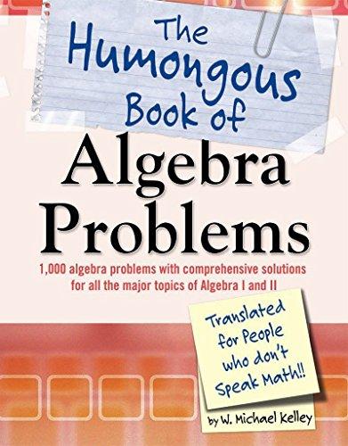 The Humongous Book of Algebra Problems (Humongous Books)