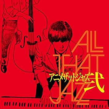 Anime That Jazz Two