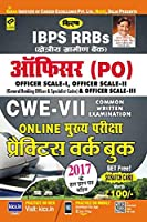 IBPS RRBS Officer (PO) CWE VII Main Exam Practice Work Book - 2298