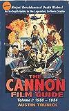 The Cannon Film Guide: Volume I, 1980-1984 (hardback)