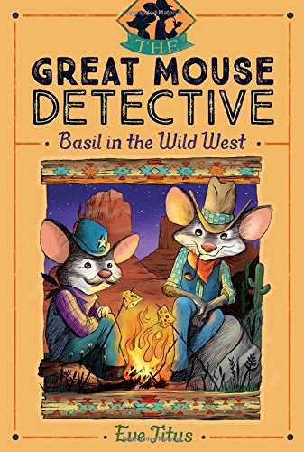 Basil in the Wild West (Volume 4) (The Great Mouse Detective, Band 5)