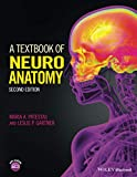 A Textbook of Neuroanatomy, Second Edition (Coursesmart)
