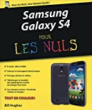 Samsung Galaxy S IV Pour les Nuls (French Edition)