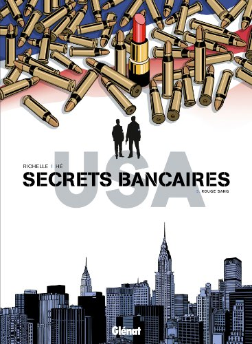 Secrets Bancaires USA - Tome 03: Rouge sang