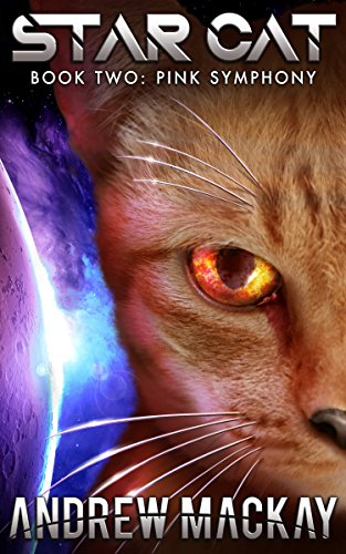 Star Cat - Pink Symphony (Book 2): A Science Fiction & Fantasy Adventure