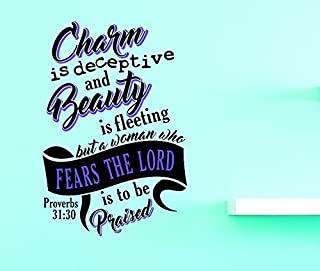 Design with Vinyl US V JER 3844 2 Top Selling Decals Charm Is Deceptive Beauty Is Fleeting But A Woman Who Fears The Lord Is To Be Praised. Proverbs 31:30 14x28