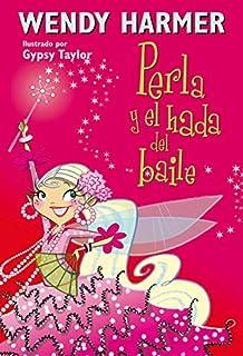 Perla y el hada del baile (Colección Perla): 15