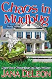 Chaos in Mudbug (Ghost-in-Law Mystery Romance) (Volume 6)