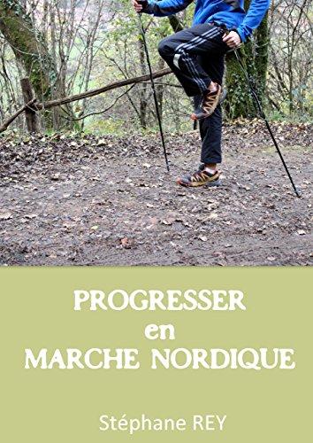 Progresser en marche nordique