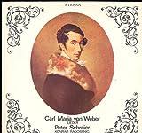 PETER SCHREIER; KONRAD RAGOSSNIG - Carl Maria von Weber: Lieder Vinyl LP Vinyl LP