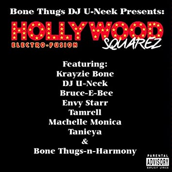 Electro Fusion (Bone Thugs DJ U-Neek Presents)