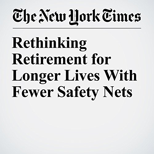 Rethinking Retirement for Longer Lives With Fewer Safety Nets audiobook cover art
