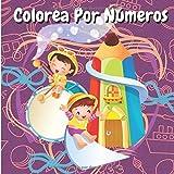 Colorea Por Números: Imágenes Simples Gigantes - Libro Para Colorear Para Niños de 2 a 6 Años, Aprendizaje Para Preescolares y Jardín de Infantes