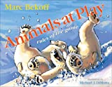 Image of Animals at Play: Rules of the Game