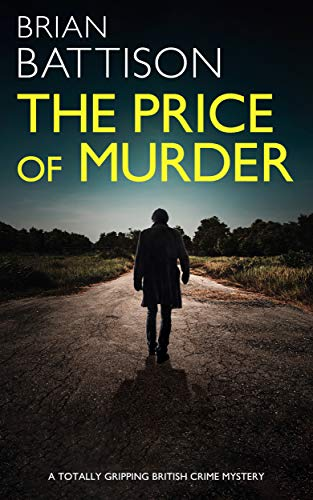THE PRICE OF MURDER a totally gripping British crime mystery (Detective Jim Ashworth Book 2) (English Edition)