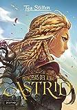 Princesas del alba. Astrid (Tea Stilton)