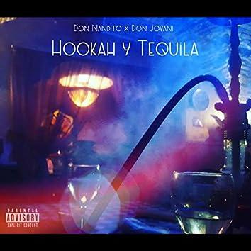 Hookah Y Tequila