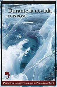 Durante la nevada par Luis Roso