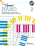 A Vous de Jouer! Piano Vol. 2 Piano +CD