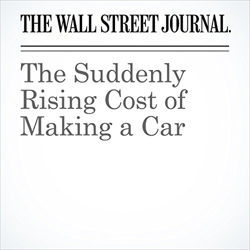 The Suddenly Rising Cost of Making a Car copertina