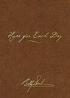 Hope for Each Day Signature Edition: Words of Wisdom and Faith