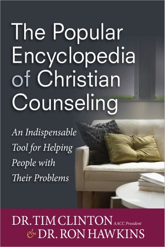 The Popular Encyclopedia of Christian Counseling: An Indispensable Tool for Helping People with Their Problems