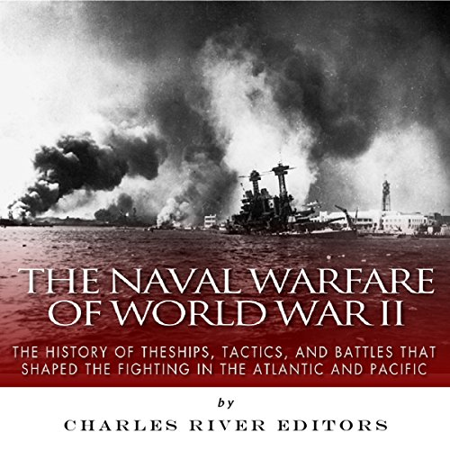 The Naval Warfare of World War II audiobook cover art