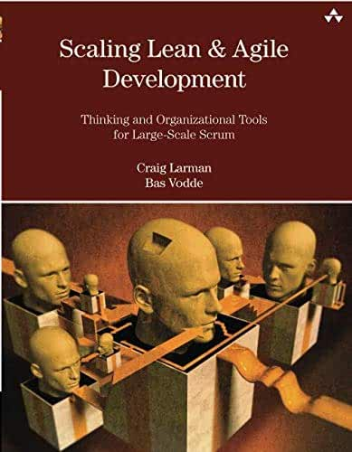 Scaling Lean & Agile Development Thinking and Organizational Tools for Large-Scale Scrum