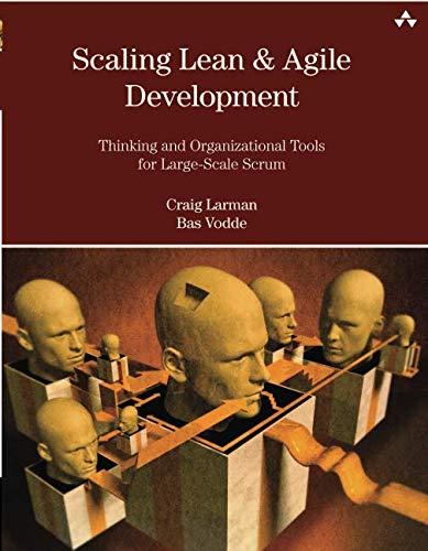 Compare Textbook Prices for Scaling Lean & Agile Development: Thinking and Organizational Tools for Large-Scale Scrum 1 Edition ISBN 9780321480965 by Larman, Craig,Vodde, Bas