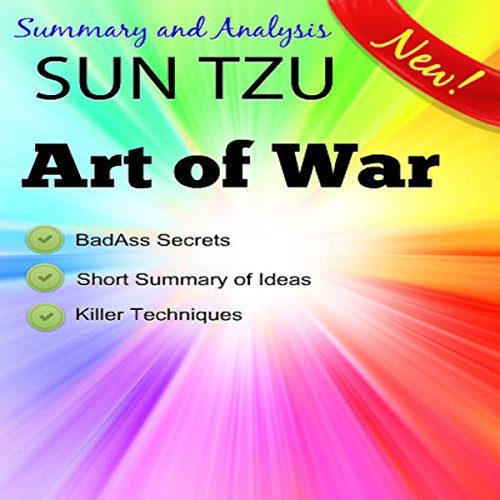 Summary and Analysis, Sun Tzu and the Art of War, Condensed Abridged Synopsis audiobook cover art