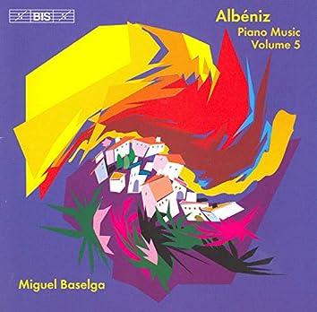 Albeniz, I.: Complete Piano Music, Vol. 5