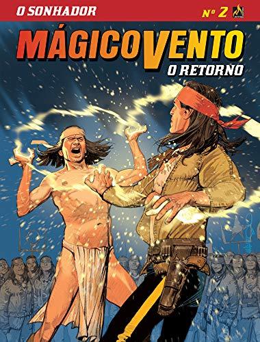 Mágico Vento - O Retorno - volume 2: O sonhador