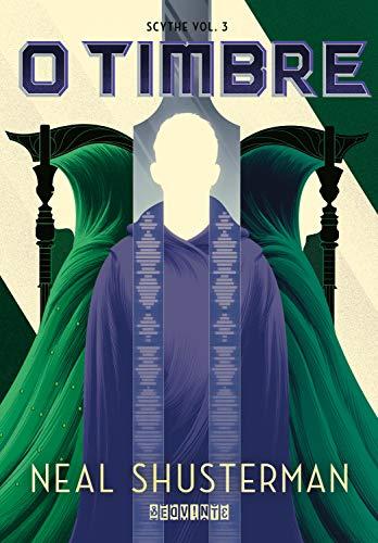 O timbre (Scythe Livro 3)