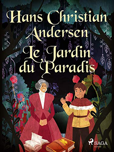 Le Jardin du Paradis (French Edition)