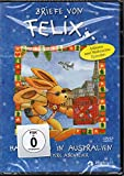BRIEFE VON FELIX - Hasenjagd in Australien und weitere Abenteuer - inklusive zwei Weihnachts-Episoden