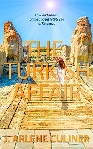 The Turkish Affair by [J. Arlene Culiner]