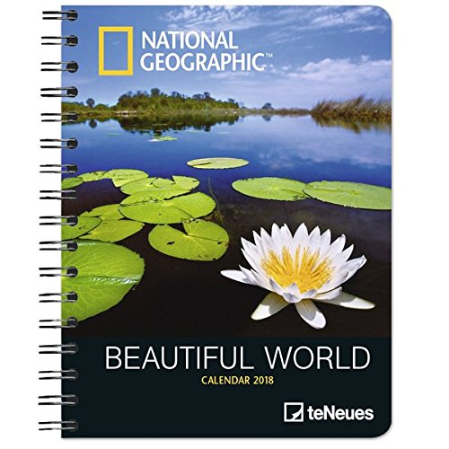 National Geographic Beautiful World Wochenkalender - Taschenkalender, Diary, Naturkalender 2018 - 16,5 x 21,6 cm